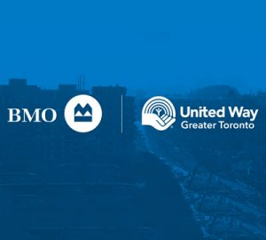 BMO, United Way and City of Toronto Champion Economic Opportunity