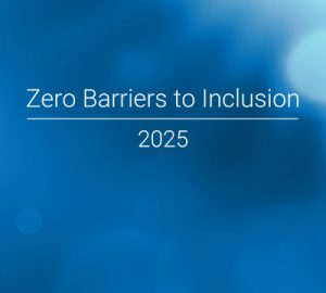 Zero Barriers to Inclusion 2025